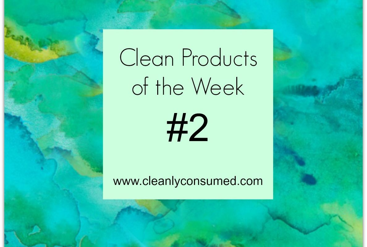 Clean Products of The Week #2- clean eating made easier…