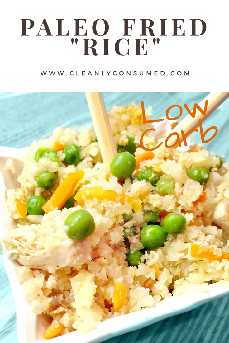 "This low-carb ""Fried Rice"" option will assure you that Clean Eating can be tasty!"