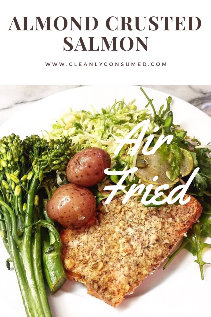 The Air Fryer really helps cook this evenly and with a great crispy almond crust.