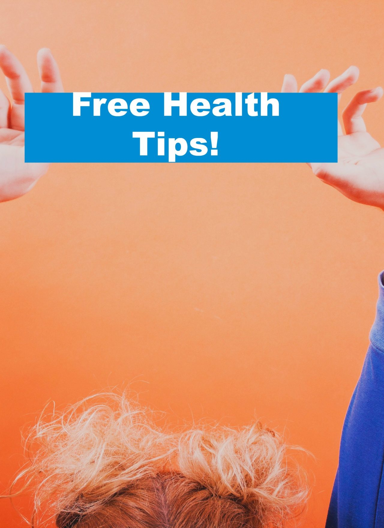 5 Encouraging Health Tips to Turn YOUR Health Around!