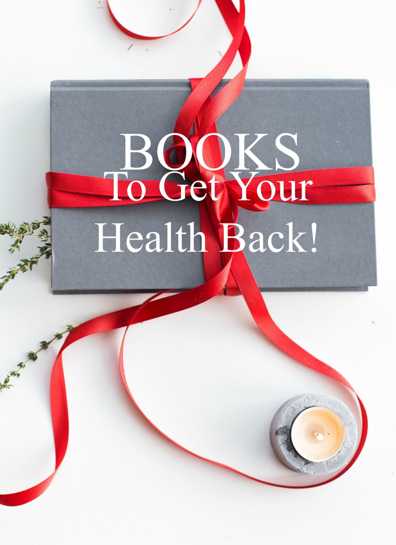 3 Books on Chronic Illness Causes & How to Regain Your Health