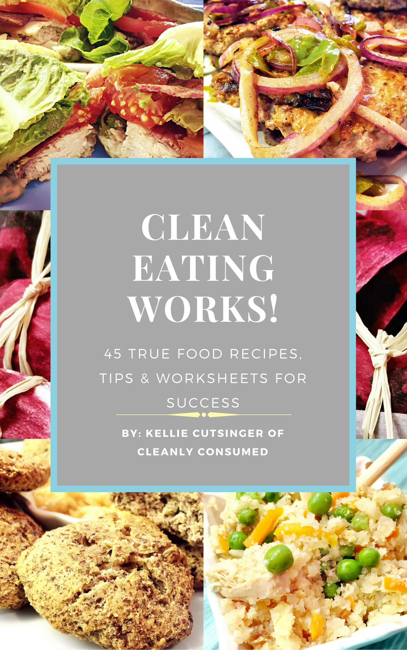 Clean Eating Works! eBook Cleanly Consumed
